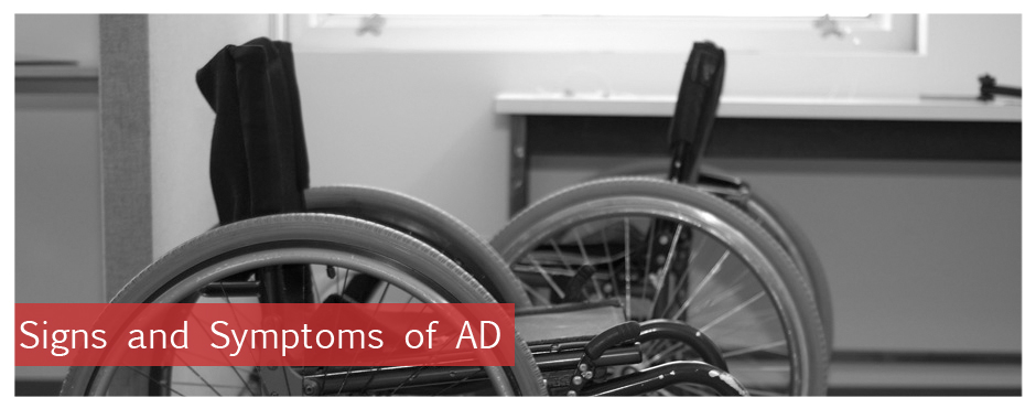 Signs and Symptoms of AD